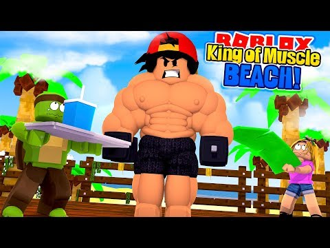 ROBLOX - THE KING OF MUSCLE BEACH