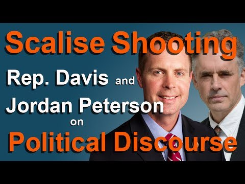 Scalise Shooting - Rep. Davis and Jordan Peterson on Political Discourse