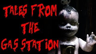 Tales from the Gas Station Part... 4? | CreepyPasta Storytime