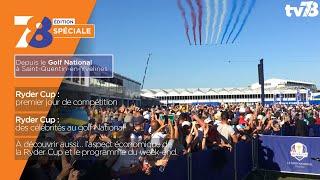 7/8 Edition Spéciale. Ryder Cup du 28 septembre 2018