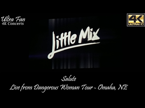 Little Mix - Salute Live from Dangerous Woman Tour Omaha