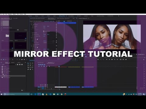 Mirror Video Effect Tutorial + Variations | Adobe Premiere Pro