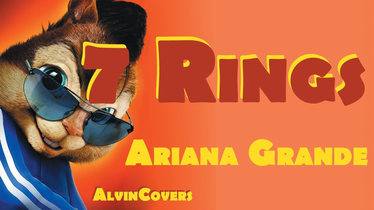 Ariana Grande - 7 RINGS - Alvin and the Chipmunks image