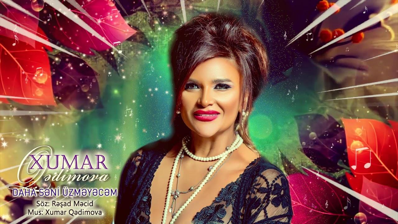 Xumar Qədimova -  Daha Səni Üzməyəcəm (Official Audio 2020)