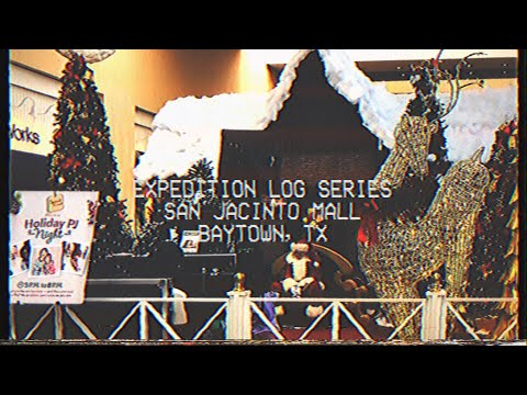 San Jacinto Mall - Baytown, TX | pantomime of wealth and effete | ExLog #33