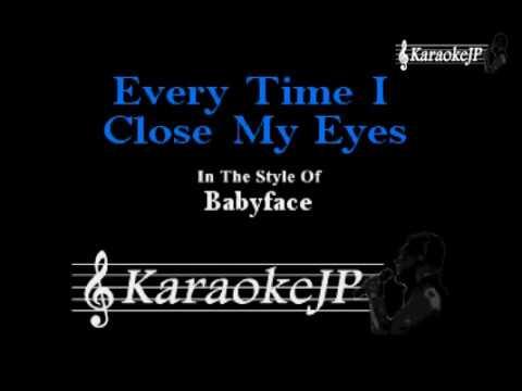Everytime I Close My Eyes (Karaoke) - Babyface