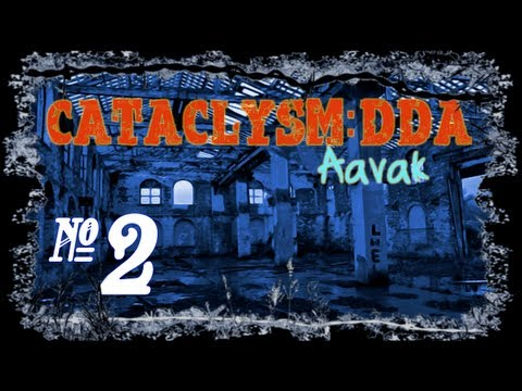 Cataclysm:DDA - Episode 2 (Wonderful Joyous Days Ahead)