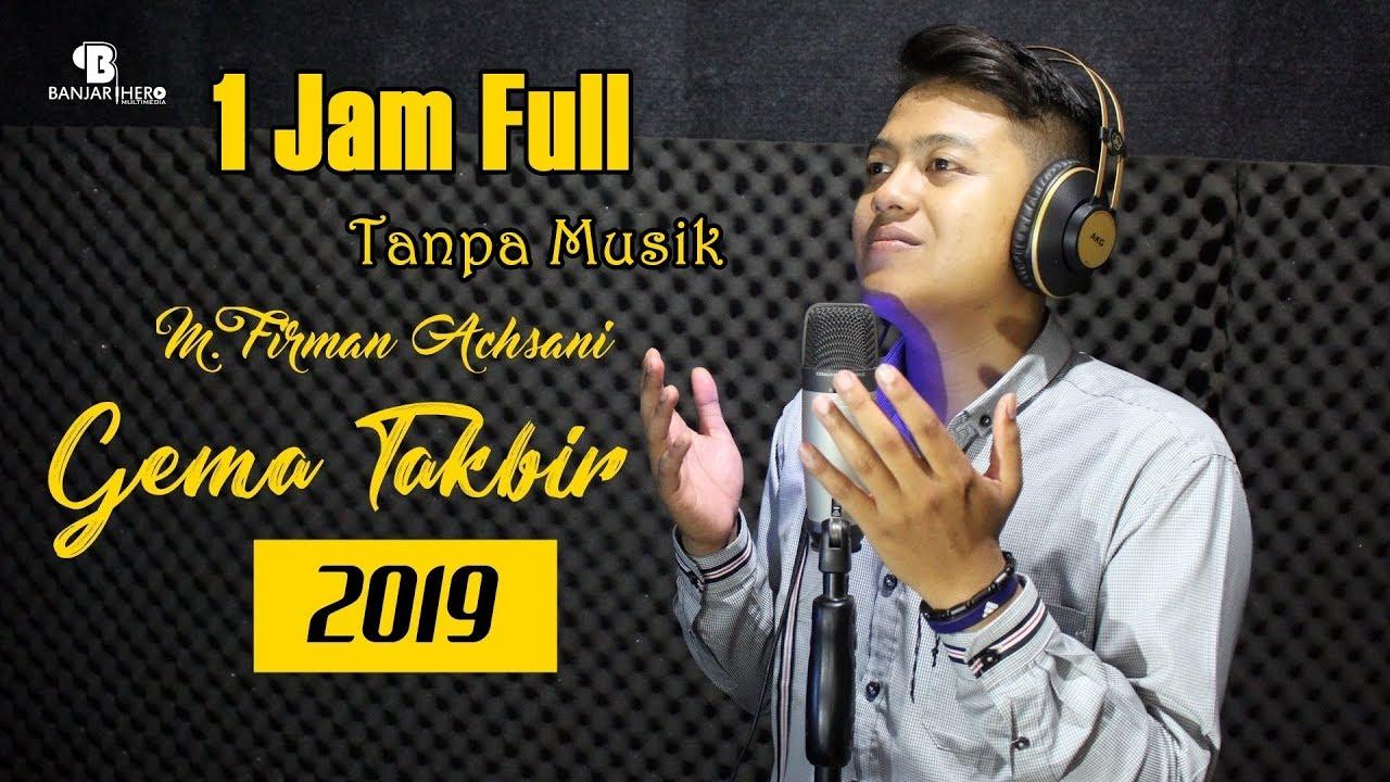 Gema Takbir Idul Fitri 2019 Suara Merdu (1 Jam Full Tanpa Musik)