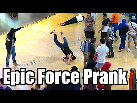 Epic Force Prank - Maxmantv