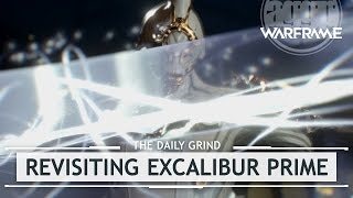 Warframe: Revisiting Excalibur Prime, Why You Can't Have Him [thedailygrind]