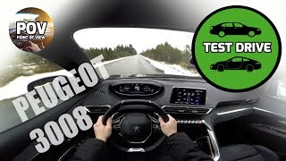 2017 Peugeot 3008 GT Line POV test drive and review