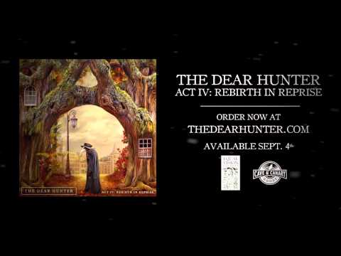 """The Dear Hunter """"The Bitter Suite IV and V: The Congregation and The Sermon in the Silt"""""""