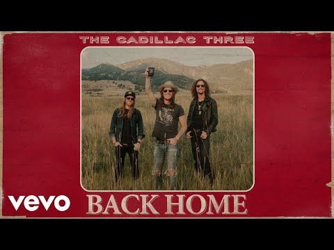 The Cadillac Three Back Home Audio