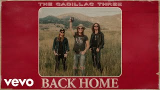 The Cadillac Three - Back Home