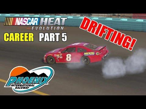 DRIFTING! (Phoenix)   NASCAR Heat Evolution Career PART 5
