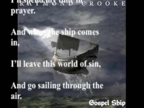 824. Gospel Ship (Traditional American) - CD Version