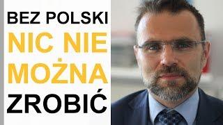 Dr Bartosiak: USA nie mają siły, żeby być wszędzie / Polska zabiega o Fort Trump, bo nie wierzy w UE