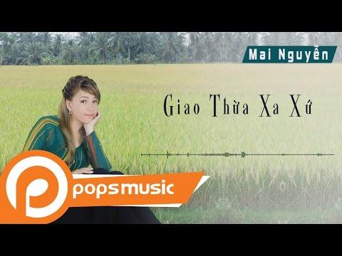 Giao Thừa Xa Xứ - Mai Nguyễn