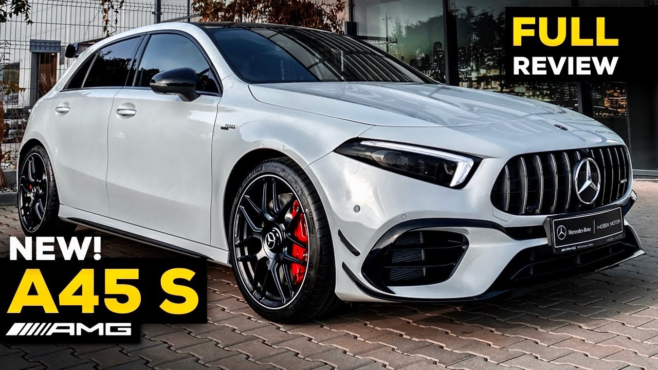 Download 2020 MERCEDES AMG A45 S NEW FULL Review BRUTAL 4MATIC+ Exhaust Interior Exterior Infotainment