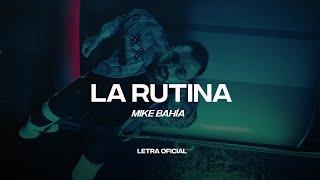 Mike Bahía - La Rutina (Lyric Video) | CantoYo