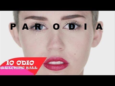 Miley Cyrus - Wrecking Ball - ***PARODIA***