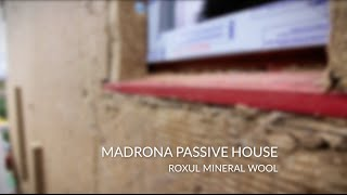 ROXUL Mineral Wool | Madrona Passive House
