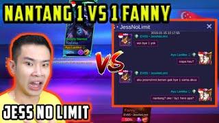 DI TANTANGIN JESS NO LIMIT 1 VS 1 FANNY !! GILA GG BANGET