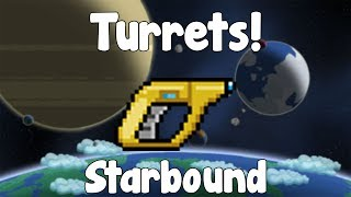 Turrets , Automated Defenses - Starbound Guide - Gullofdoom - Guide/Tutorial - BETA