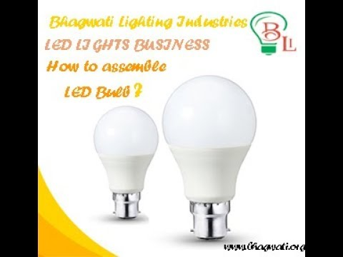 How to start LED Lights Business? How to assemble LED Bulb? Electricity Required for LED.