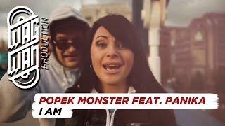 Teledysk: POPEK MONSTER feat. PaniKa - I AM