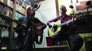 "LIVE FROM THE ERVINS' ~ JOHN DOYLE & MICK McAULEY ~ ""Adieu Sweet Lovely Nancy"""