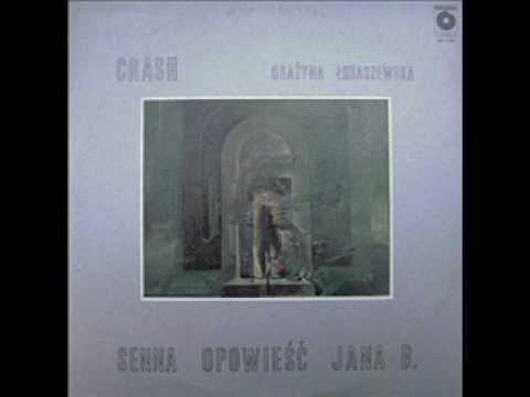 Crash & Grażyna Łobaszewska - Senna opowieść Jana B.