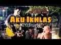 AKU IKHLAS - AFTERSHINE | LIVE AKUSTIK