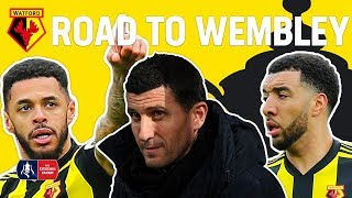 Watford's INCREDIBLE FA Cup Run!   Watford's Road to Wembley