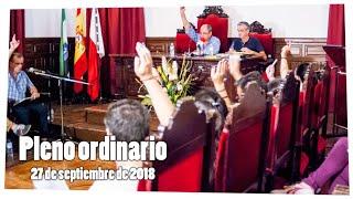 Sesión ordinaria de pleno municipal 28/9/18. Ayuntamiento de Alburquerque