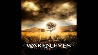 Waken Eyes - Cornerstone Away