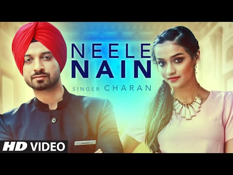 Neele Nain Full Video | Charan | Latest...