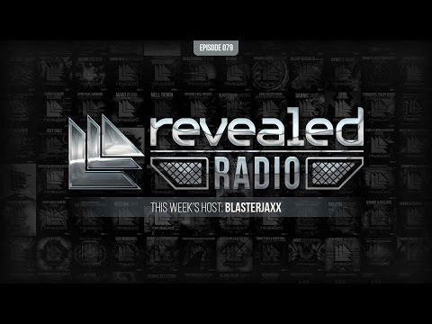 Revealed Radio 079 - Blasterjaxx