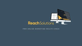 Reach Solutions | FREE Online Marketing Health Check