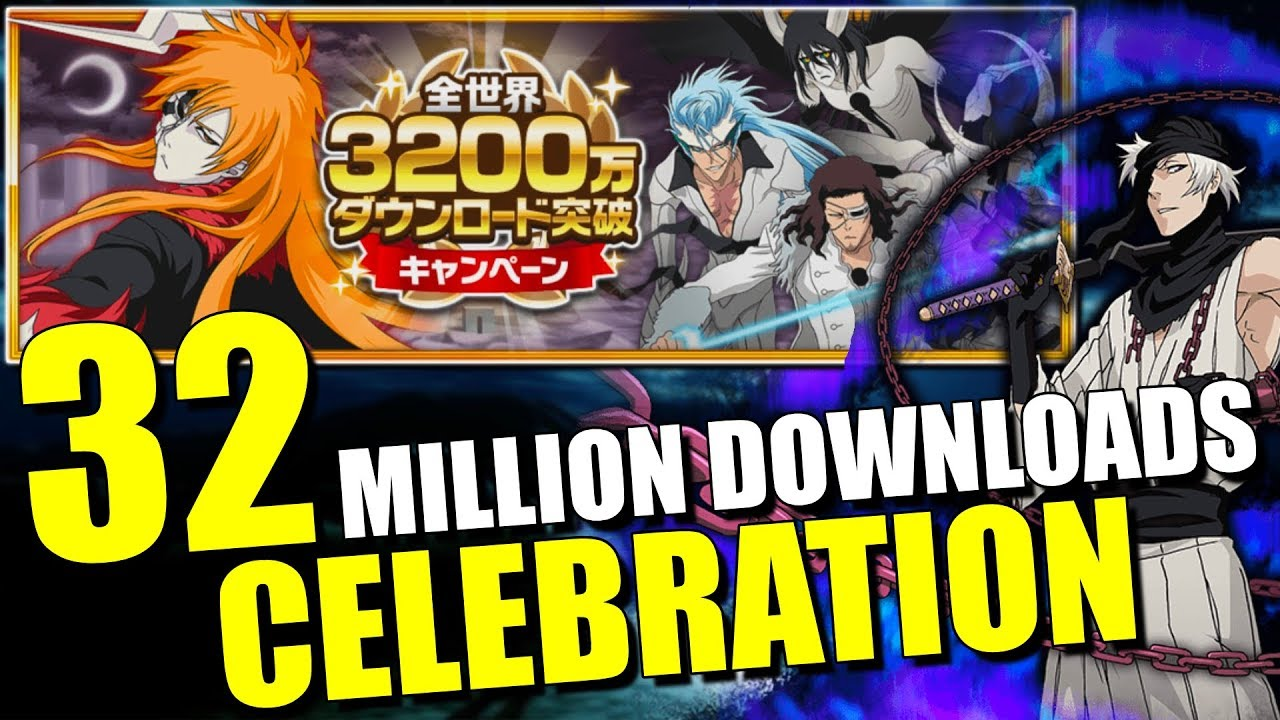 Bleach Downloads 32 Million Downloads Celebration Bleach Brave Souls