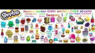 Shopkins!! Complete Shopkins Checklist! Season 1-7! EVERY SHOPKINS FROM EVERY SEASON!!
