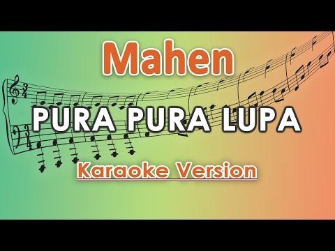 mahen---pura-pura-lupa-(karaoke-lirik-tanpa-vokal)-by-regis