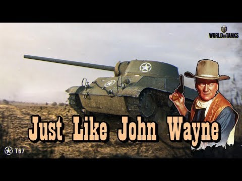 World of Tanks - Just Like John Wayne