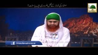 Esha k Namaz Kay Nafl Zaroori Hain Ya Sunnat   Mufti Ali Asghar Attari