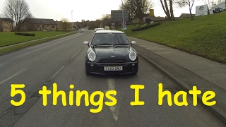 My 13 Year Old Mini Cooper - 5 Things I Hate