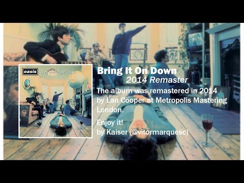 Oasis - Bring It On Down (2014 Remaster)