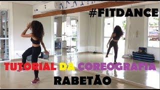 PASSO A PASSO - COREOGRAFIA FITDANCE - Rabetão - MC Lan