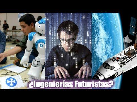Top 9 Mejores Ingenierías Del Futuro   Dato Curioso