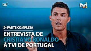Entrevista de Cristiano Ronaldo à TVI de Portugal - 2ª Parte Completa (21/08/2019)