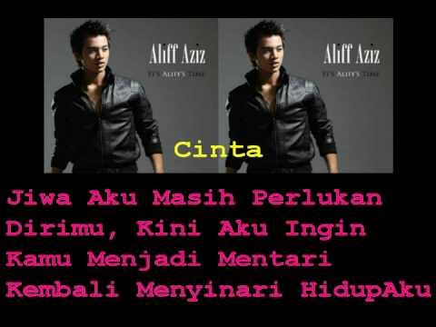 Aliff Aziz - Cinta (With Lyrics)
